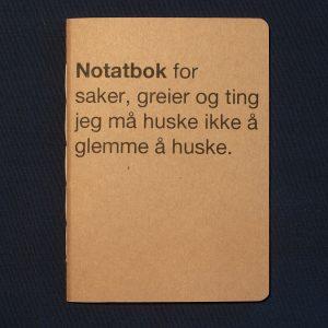 Notatbok for saker, greier og ting..